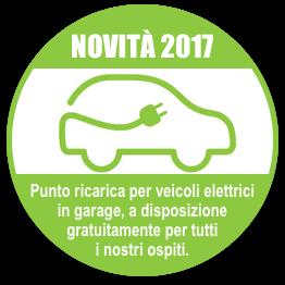 Novità 2017 - Punto ricarica per veicoli elettrici in garage, a disposizione gratuitamente per tutti i nostri ospiti